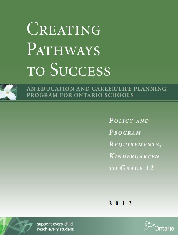 "Image of the book Click here to open the Ontario Ministry of Education's document, ""Creating Pathways to Success"