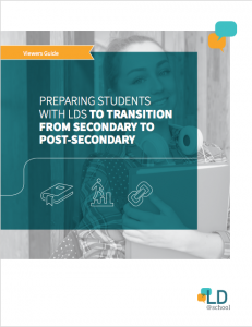 Image of the cover of Viewer's Guide: Preparing Students with LDs for the Transition from Secondary to Post-Secondary
